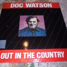 Discos de vinilo: DOC WATSON -- OUT IN THE COUNTRY. Lote 53157473
