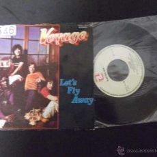 Discos de vinilo: VOYAGE-DISCO SINGLE-SG4-VAMOS A VOLAR-FANTASIA KECHAK-1979. Lote 53158984