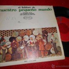 Discos de vinilo: NUESTRO PEQUEÑO MUNDO THE DRUNKEN SAILOR/SINNER-MAN/ME CASO MI MADRE 7 EP 1968 SONOPLAY. Lote 53162883