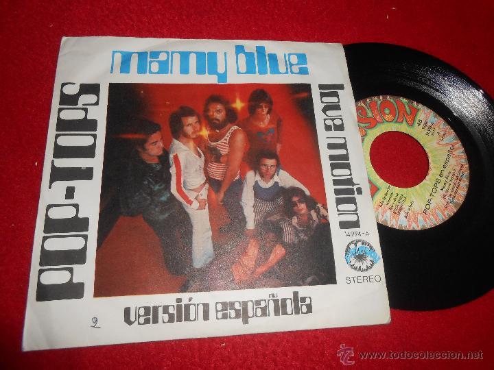 POP TOPS MAMY BLUE EN ESPAÑOL/LOVE MOTION 7 SINGLE 1971 EXPLOSION (Música - Discos - Singles Vinilo - Grupos Españoles 50 y 60)