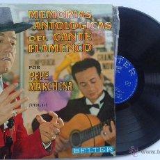 Discos de vinilo: MEMORIAS ANTOLOGICAS DEL CANTE FLAMENCO VOL.1 POR PEPE MARCHENA. Lote 53163466