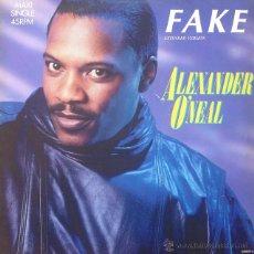 Discos de vinilo: ALEXANDER O'NEAL - FAKE (EXTENDED VERSION) . MAXI SINGLE . 1987 HOLLAND. Lote 53163915