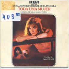 Discos de vinilo: TODA UNA MUJER (BANDA SONORA) - VLADIMIR COSMA / LA DEROBADE + 1 (SINGLE PROMO 1980). Lote 53165370