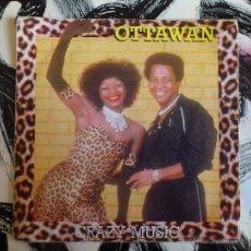 Discos de vinilo: OTTAWAN - CRAZY MUSIC - SINGLE - VINILO - CARRERE - CBS - 1981. Lote 53166416