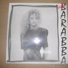 Discos de vinilo: BARBIE (MAXI) BARABBA +1 TRACK AÑO 1988. Lote 53167956