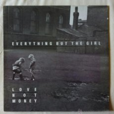 Discos de vinilo: EVERYTHING BUT THE GIRL, LOVE NOT MONEY (WEA) LP ESPAÑA - ENCARTE. Lote 53170776