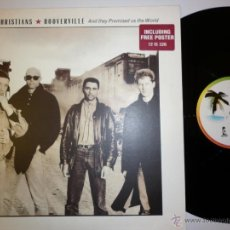 Discos de vinilo: THE CHRISTIANS - HOOVERVILLE1987- CON POSTER- MAXI SINGLE. Lote 53174620