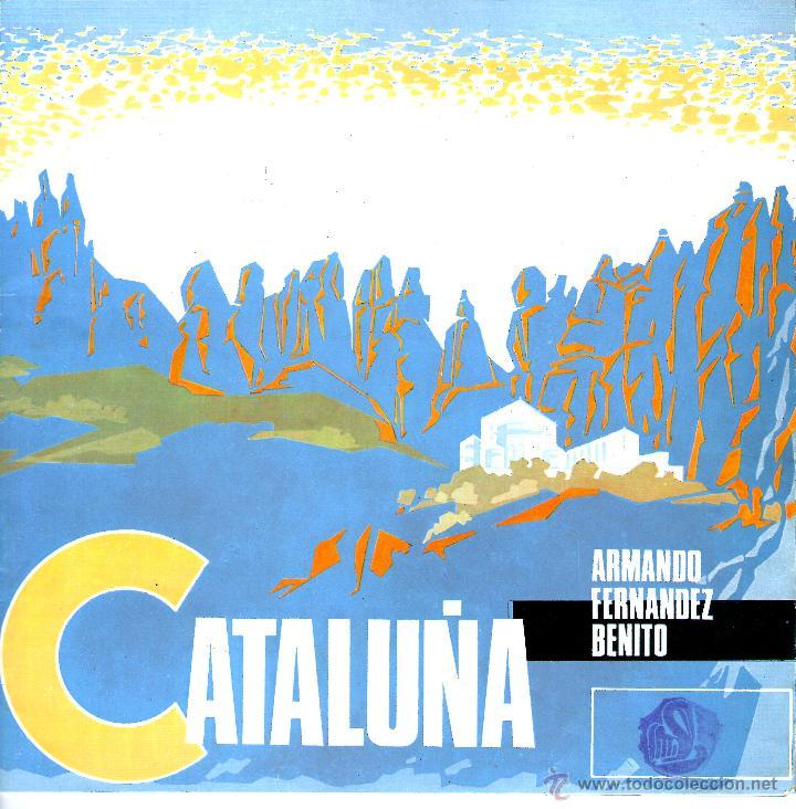 CATALUÑA. SONORAMA REGIONAL DE ESPAÑA. ARMANDO FERNANDEZ BENITO (Música - Discos - Singles Vinilo - Otros estilos)