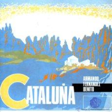 Discos de vinilo: CATALUÑA. SONORAMA REGIONAL DE ESPAÑA. ARMANDO FERNANDEZ BENITO. Lote 53176677