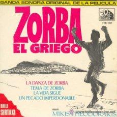 Discos de vinilo: VINILO ZORBA EL GRIEGO - LA DANZA DE ZORBA - BAILE SIRTAKI 45 RPM. Lote 53186230