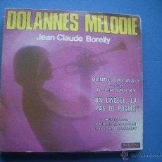 Discos de vinilo: JEAN-CLAUDE BORELLY - DOLANNES MELODIE - SINGLE. Lote 53188223