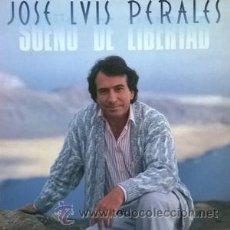 Discos de vinilo: JOSE LUIS PERALES,SUEÑO DE LIBERTAD. Lote 53192103