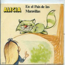 Discos de vinilo: ALICIA EN EL PAIS DE LAS MARAVILLAS (COLECION YUPY (SINGLE 1971). Lote 53193515
