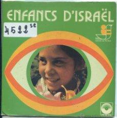 Discos de vinilo: ENFANS D'ISRAEL (EP FRANCES CON LIBRETO VER TEMAS). Lote 53193947