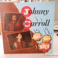 Discos de vinilo: JOHNNY CARROLL - CRAZY HOT ROCK. Lote 53195163