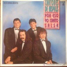 Discos de vinilo: CANTORES DE HISPALIS - POR ESO YO BAILO SALSA . MAXI SINGLE . 1989 HISPAVOX. Lote 53196215