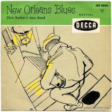 Discos de vinilo: CHRIS BARBER'S JAZZ BAND - NEW ORLEANS BLUES - EP GERMANY - DECCA DX 2056 . Lote 53214634