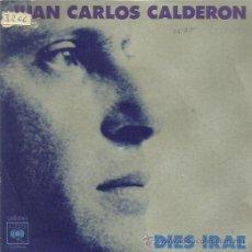 Discos de vinilo: JUAN PABLO CALDERON SINGLE SELLO CBS AÑO 1975. Lote 53221206
