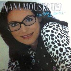 Discos de vinilo: NANA MOUSKOURI - CON TODA EL ALMA. Lote 53221443