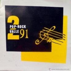 Discos de vinilo: VVAA (MANIATICA/ LA CRUZADA/ TIERRA MEDIA/ CLAXON...). 2 POP-ROCK VALLE 91. ADESSO, ESP. 1991 LP. Lote 53223872