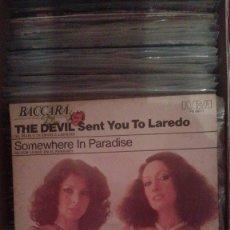 Discos de vinilo: BACCARA - THE DEVIL SENT YOU TO LAREDO / SOMEWHERE IN PARADISE . Lote 53226193