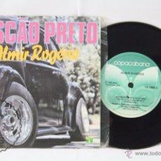 Discos de vinilo: DISCO SINGLE VINILO - ALMIR ROGÉRIO . FUSCAO PRETO / O NONO DA VOSSA LEI - COPACABANA, AÑO 1981. Lote 53231725