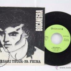 Discos de vinilo: DISCO SINGLE VINILO - BOCANEGRA. ANIVERSARI TEUJÀ / FA FEINA - PROMOCIONAL - ONOMASTER, AÑO 1987. Lote 53231756