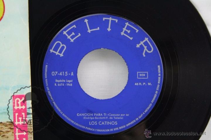 Discos de vinilo: Disco Single Vinilo - Los Catinos. Canción Para Ti / Deborah - Belter, Año 1968 - Foto 2 - 53232314