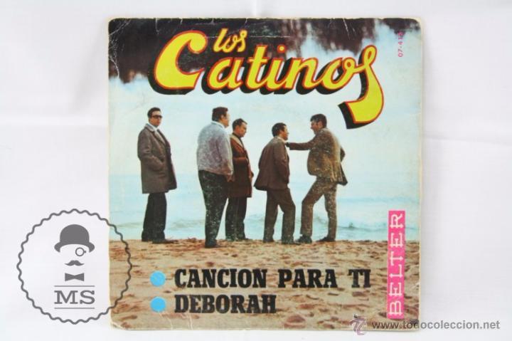 Discos de vinilo: Disco Single Vinilo - Los Catinos. Canción Para Ti / Deborah - Belter, Año 1968 - Foto 3 - 53232314