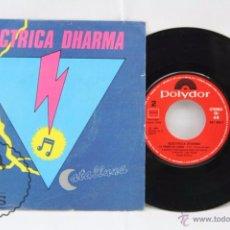 Discos de vinilo: DISCO SINGLE VINILO - ELÈCTRICA DHARMA. CATALLUNA - POLYDOR, AÑO 1983. Lote 53232427
