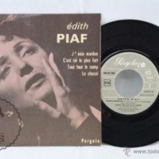 Discos de vinilo: DISCO EP VINILO - EDITH PIAF. J'SUIS MORDUE. C'EST TOI LE PLUS FORT - PERGOLA / PHILIPS. Lote 53233764