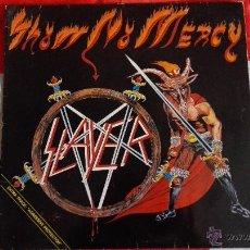 Discos de vinilo: SLAYER - SHOW NO MERCY ED.HOLANDESA 1983. Lote 53237663