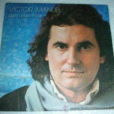 Discos de vinilo: VICTOR MANUEL - QUIEN PUSO MAS - SINGLE. Lote 53238251