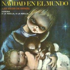 Discos de vinilo: NAVIDAD EN EL MUNDO - SERENA / A LA HUELLA, A LA HUELLA - MOVIEPLAY - 1970. Lote 53241970
