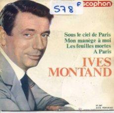 Discos de vinilo: IVES MONTAND / SOUS LE CIEL DE PARIS / MON MANEGE A MOI + 2 (EP 1964). Lote 53243440