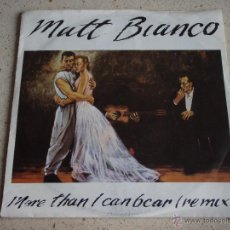 Discos de vinilo: MATT BIANCO ( MORE THAN I CAN BEAR(REMIX) - MATT'S MOOD(REMIX) ) 1985-GERMANY SINGLE45 WEA. Lote 53249909