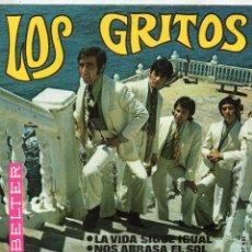 Discos de vinil: GRITOS, SG, LA VIDA SIGUE IGUAL + 1, AÑO 1968. Lote 53250224