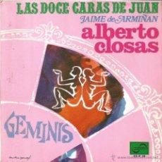 Discos de vinilo: ALBERTO CLOSAS - LAS DOCE CARAS DE JUAN - GEMINIS SINGLE VINILO 1968 SPAIN 45 RPM. Lote 53251255
