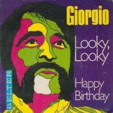 Discos de vinilo: EP GIORGIO LOOKY LOOKY - HAPPY - HAPPY BIRTHDAY - VINILO 45 RPM. Lote 53255052