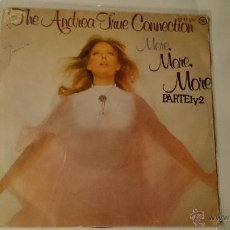 Discos de vinilo: THE ANDREA TRUE CONNECTION - MORE, MORE, MORE (PARTS 1 & 2) (1976). Lote 53259472