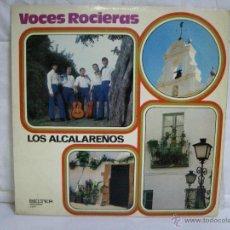 Discos de vinilo: VOCES ROCIERAS ( LOS ALCALAREÑOS) * VINILO (LP) FOLCLORE ESPAÑOL. Lote 53259928
