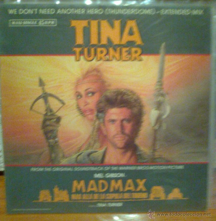 TINA TURNER -MAD MAX MAS ALLA DE LA CUPULA DEL TRUENO - WE DON`T NEED ANOTHER HERO - MAXI SINGLE (Música - Discos de Vinilo - Maxi Singles - Bandas Sonoras y Actores)