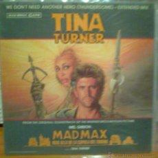 Discos de vinilo: TINA TURNER -MAD MAX MAS ALLA DE LA CUPULA DEL TRUENO - WE DON`T NEED ANOTHER HERO - MAXI SINGLE. Lote 53262757