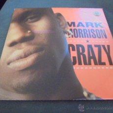 Discos de vinilo: MARK MORRISON --- CRAZY. Lote 53264016
