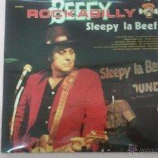 Discos de vinilo: BEFFY ROCKABILLY - SLEEPY LA BEEF LP AÑO 1978. Lote 53266387