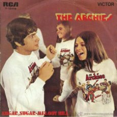 Vinyl-Schallplatten - THE ARCHIES - SUGAR, SUGAR / MELODY HILL - RCA VICTOR - 1969 - 53269067
