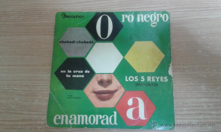LOS 5 REYES - ENAMORADA - EN LA CRUZ DE TU MANO + 2 - EP SPAIN 1961 - EX / EX (Música - Discos de Vinilo - Maxi Singles - Grupos Españoles 50 y 60)