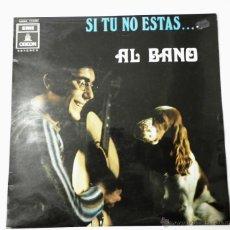 Discos de vinilo: AL BANO- LP- SI TU NO ESTAS.... Lote 53274211