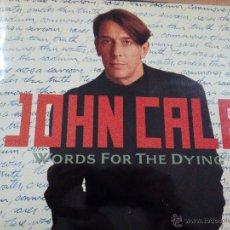 Discos de vinilo: JOHN CALE WORDS FOR THE DYING LP CON INSERTO. Lote 53275745