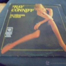 Discos de vinilo: RAY CONNIFF SU ORQUESTA Y COROS. Lote 53280034